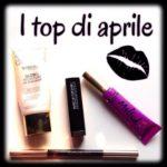 I preferiti di aprile 2015: prodotti da ricordare